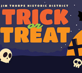Historic Trick Or Treat Weekend- Oct 26, 27