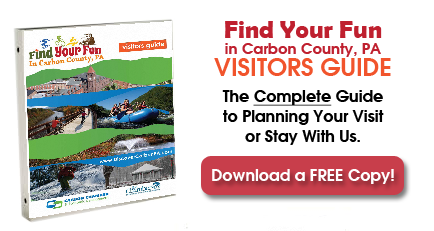 Download Your FREE Copy of Find Your Fun in Carbon County PA Visitors Guide