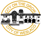 city of weslaco city on the grow