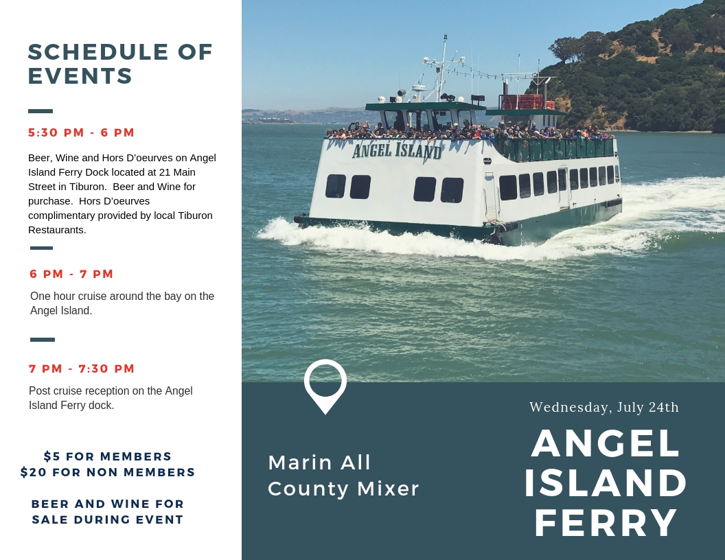 Angel Island Ferry Tiburon Novsato CHamber San Rafael All County Mixer Marin Judy Ardol Kate Spade Spacy San Rafael San Anselmo Tiburon Larkspur Corte Madera Santa Rosa Coy Smith Novato Theo Christina Carrie Best chamber worst chamber free business support