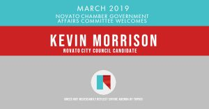 KEvin Morrison NOvato City Council Candidate Novato CHamber Government Affairs Endorsement s