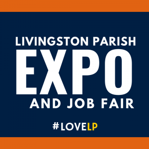 Livingston Parish Expo and job fair #lovelp
