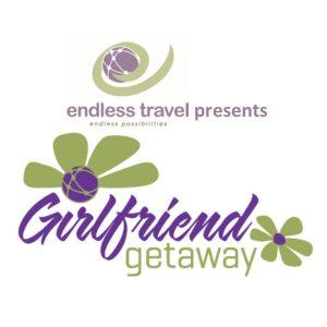 Endless Travel Presents Girlfriend Getaways