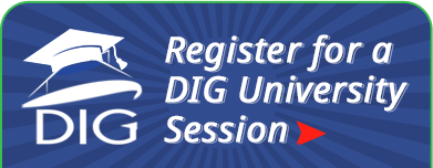 Register for a DIG University Session Now!