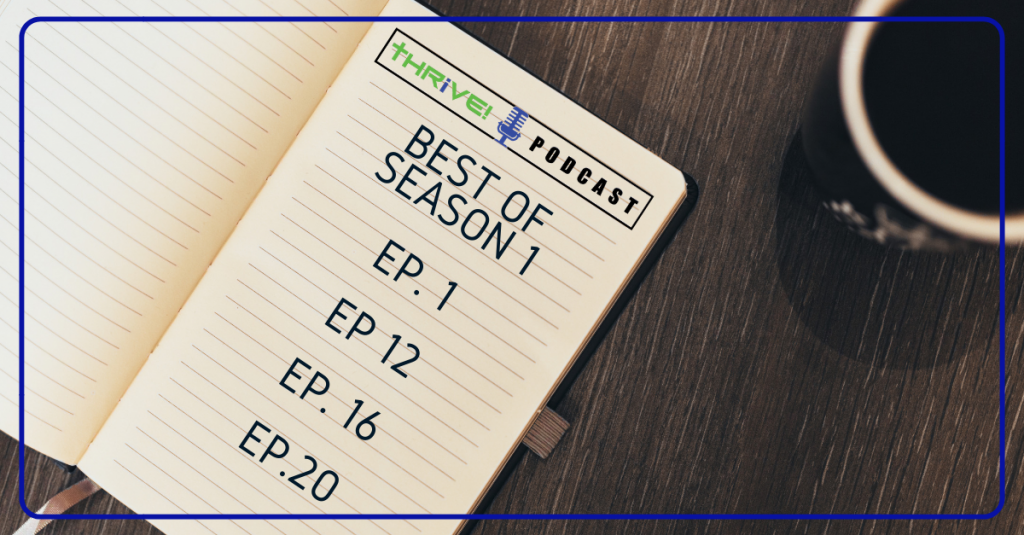 image of notebook with the best episodes from season one of the thrive podcast listed on it.