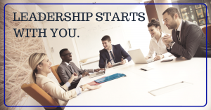 Intentional leadership starts with you caption over an image of young business professionals sitting around a table.