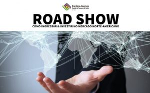 Road Show Como Ingressar e Investir no mercado norte-americano