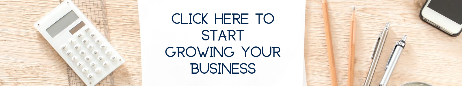 Click here to start growing your business (1)