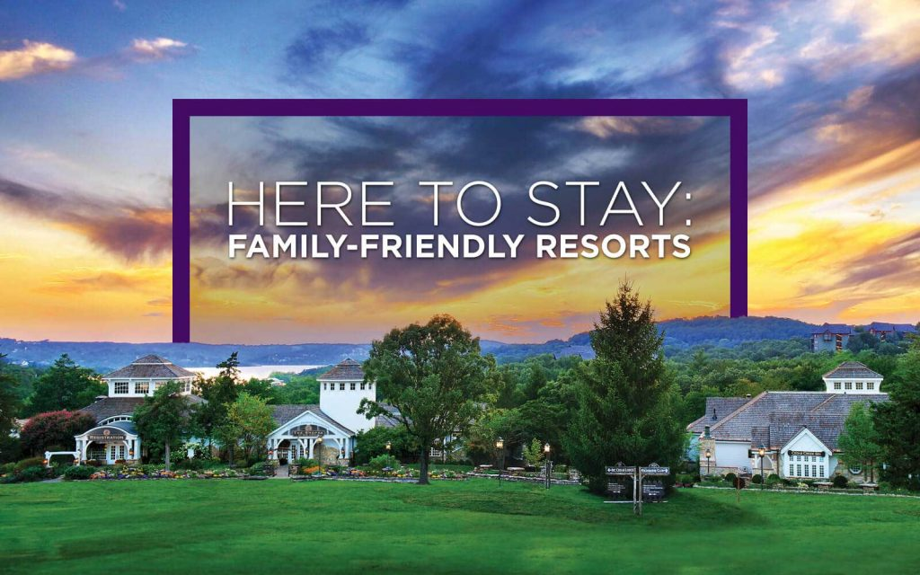 Family Friendly Resorts