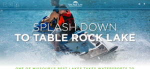 SPLASH DOWN TO TABLE ROCK LAKE