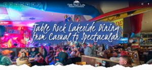 Table Rock Lakeside Dining from Casual to Spectacular