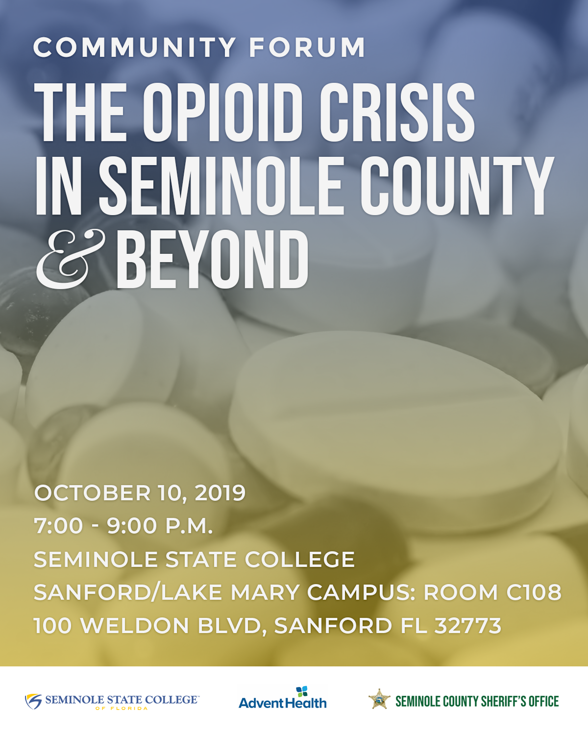 Seminole County Sheriff S Office To Host Opioid Community Forum At Seminole State College Greater Sanford Regional Chamber Of Commerce